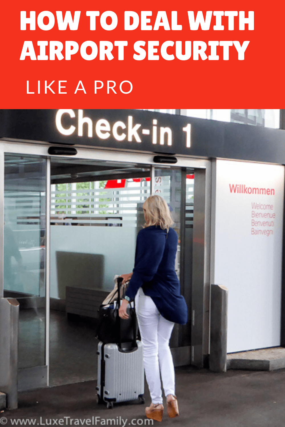 The Latest on How to Deal with Airport Security Like A Pro
